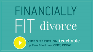 The Financially Fit Divorce on Teachable